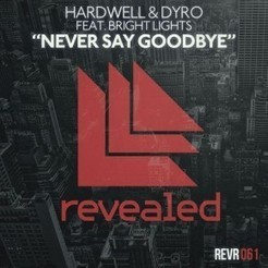 Hardwell & Dyro feat. Bright Lights – Never Say Goodbye [Music Video] - Your EDM | DJ | Scoop.it