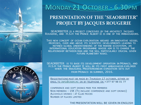 """Monday 21 October - Presentation of the """"Seaorbiter"""" project by Jacques Rougerie 