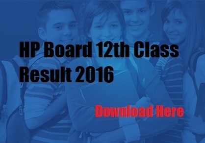 HP Board 12th Class Result 2016 Download at - hpresults.nic.in | Time Education | Scoop.it