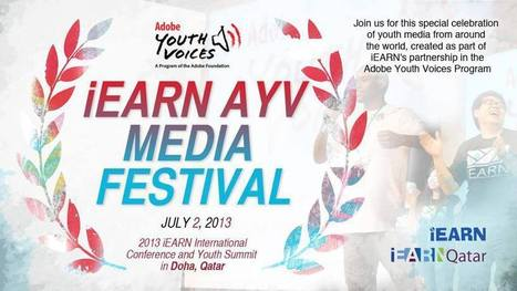 Save the date: iEARN @AdobeYV Media Festival, July 2, 2013, From Doha, Qatar   iEARN in Action   Scoop.it