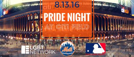 1st Ever Pride Night at Citi Field - Saturday Aug. 13th! | LGBT Network | Scoop.it