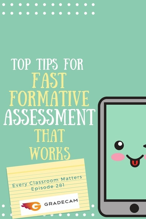 Top Tips for Fast Formative Assessment that Works | Linking Literacy & Learning: Research, Reflection, and Practice | Scoop.it