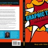Graphic Novels in Classrooms: Promoting Visual and Verbal LIteracy