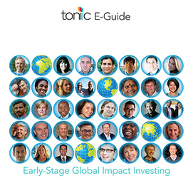 Just Released: Guide to Early-Stage Global Impact Investing | Social Finance Matters (investing and business models for good) | Scoop.it