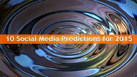10 Social Media Predictions for 2015   Google Plus   Scoop.it