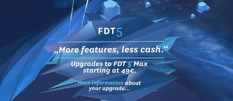 FDT» Blog Archive » FDT 5 Max – More features, less cash | Everything about Flash | Scoop.it