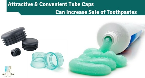 Well shaped look of tube caps to increase toothpaste sales | Laminated Tubes | Scoop.it