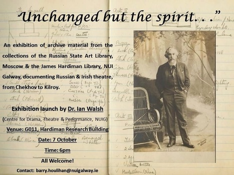 Archives and Special Collections - James Hardiman Library: New exhibition on Irish and Russian Theatre coming to Hardiman Library | The Irish Literary Times | Scoop.it