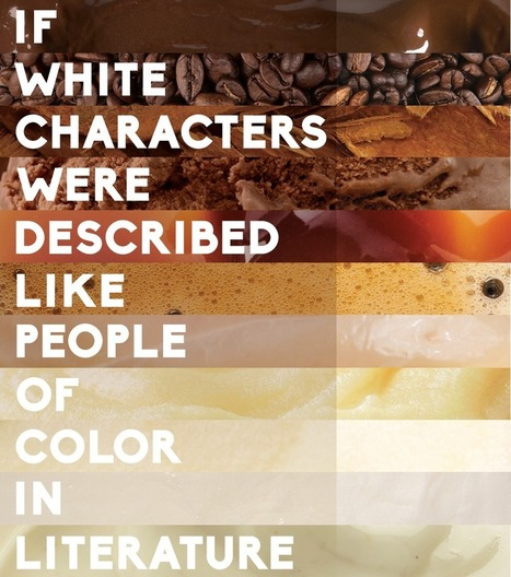If white characters were described like people of color in literature | Diversity&Attitude | Scoop.it