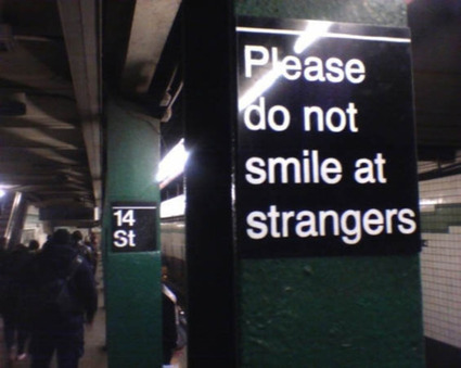 PLEASE  do not smile at strangers | marque-page | Scoop.it