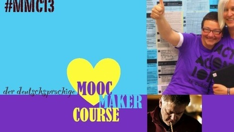 #MMC13 – der Open MOOC-Maker Course 2013 | Digital Teacher | Scoop.it