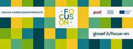 Giosef - Unito: FOCUS ON - Giovani: osservazione e proposte | #WIP4EU  - Politiche Giovanili | Scoop.it