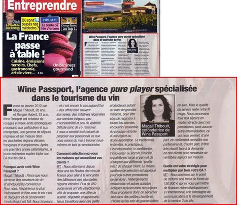 Wine Passport X Entreprendre : L'agence pure player specialisee dans le tourisme du vin - Wine Passport | Route des vins | Scoop.it