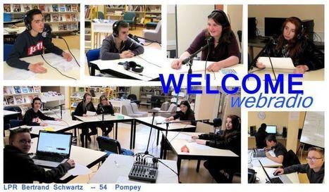 Welcome - Webradio du Lycée Schwartz Pompey 54 | Educommunication | Scoop.it