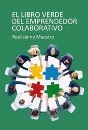 El emprendedor colaborativo   Mundo Coworking   Scoop.it