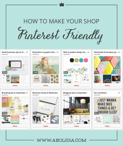 How to Make Your Shop Pinterest Friendly - Aeolidia | Pinterest | Scoop.it