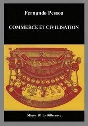 Fernando Pessoa, Commerce et civilisation   Archivance - Miscellanées   Scoop.it