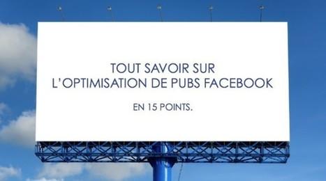 Tout savoir sur l'optimisation des pubs Facebook en 15 points   Stratégies SEO, référencement naturel pour les PME   Scoop.it