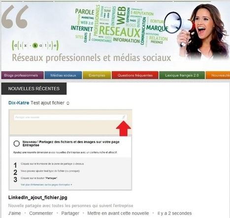 LinkedIn : vous pouvez désormais intégrer des fichiers et des images dans votre page d'entreprise [Nouveauté] | stratégie Communication 2.0 | Scoop.it
