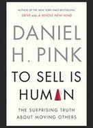 Daniel Pink on Why 'To Sell Is Human' - Knowledge@Wharton | B2B Lead Generation | Scoop.it