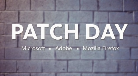 Microsoft, Adobe and Mozilla issue Critical Security Patch Updates | Smart, Secured and Connected Cities, Objects & Sensors | Scoop.it
