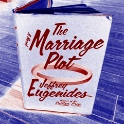 """""""The Marriage Plot"""" by Jeffrey Eugenides Asks: Matrimony As The Result of Temporary Insanity (Passionate Love), Victorian Values, Or TrueLove?   Read Ye, Read Ye   Scoop.it"""