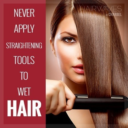Never apply straightening tools to wet hair | Fashion in UAE | Scoop.it