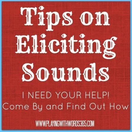 Tips On Eliciting Sounds: I Need YOU!   Speech-Language Pathology   Scoop.it