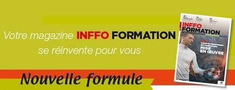 Découvrez gratuitement le 1er numéro d'Inffo formation | Formpro | Scoop.it