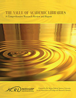 Value of Academic Libraries Report » ACRL Value of Academic Libraries | Innovation and the knowledge economy | Scoop.it
