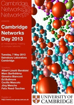 Cambridge Networks Day (7 MAY 2013), Cambridge University | Social Foraging | Scoop.it