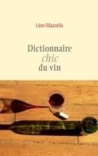Dictionnaire chic du vin | Exposition de livres | Scoop.it