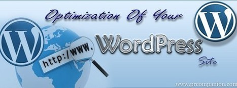 Optimization Of Your WordPress Site | 25 Ways for Branding Your Company & To Increase Your Name Recognition | Scoop.it