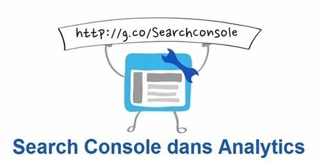 Comment activer l'intégration de Google Search Console dans Google Analytics | Création de sites internet - Référencement Dijon | Scoop.it