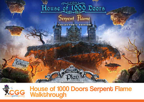 House of 1000 Doors: Serpent Flame Walkthrough: From CasualGameGuides.com | Casual Game Walkthroughs | Scoop.it