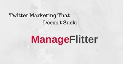 Social Media Tools I Cannot Live Without, Reviewed: ManageFlitter | View * Engage * Discuss | Scoop.it
