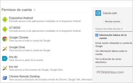 Cuales son los sitios y Apps que tienen acceso a su cuenta de Google?   PCWebtips.com   Google tresnak   Scoop.it