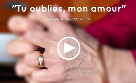 « Tu oublies, mon amour » : un magnifique webdocumentaire sur Alzheimer dans le couple - Voix des Patients   E-learning et E-Santé   Scoop.it