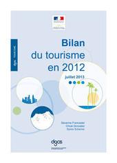 Bilan du tourisme en 2012 | Direction générale de la compétitivité, de l'industrie et des services | Economie touristique | Scoop.it
