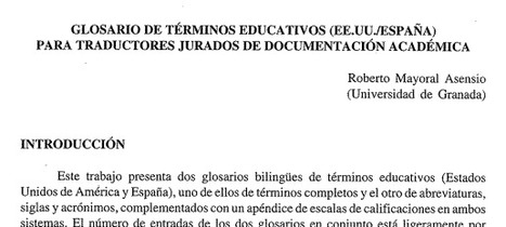 (ES, EN ) (PDF) #GLOSARIO DE TÉRMINOS EDUCATIVOS PARA TRADUCTORES JURADOS DE DOCUMENTACIÓN ACADÉMICA | Roberto Mayoral Asensio (Universidad de Granada) | 1001 Glossaries, dictionaries, resources | Scoop.it