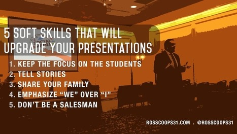 5 Soft Skills That Will Upgrade Your Presentations - Cooper on Curriculum | Instruction & Curriculum (& a bit of Common Core) | Scoop.it