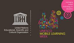 Semana de la UNESCO del aprendizaje mediante dispositivos móviles, 2014 | Organización de las Naciones Unidas para la Educación, la Ciencia y la Cultura | Tecnología móvil | Scoop.it