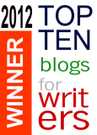 Top 10 Blogs for Writers 2012 - The Winners | Social Book Marketing | Scoop.it