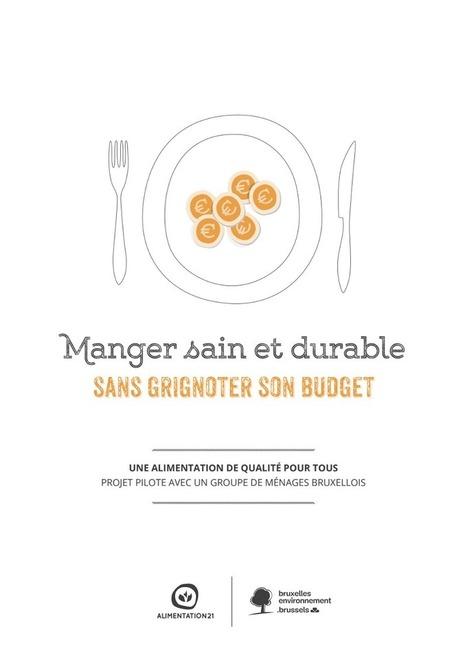 Manger sain et durable sans grignoter son budget : Projet pilote avec un groupe de ménages - Alimentation21 | ALIMENTATION21 - Réalisations & publications | Scoop.it