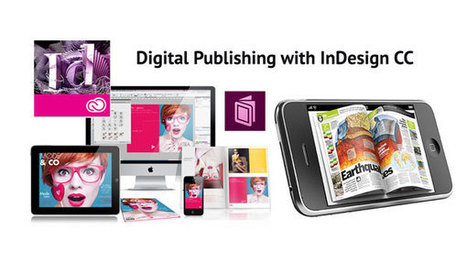 Digital Publishing With InDesign CC: Introduction | Vectortuts+ | Ebook and Publishing | Scoop.it