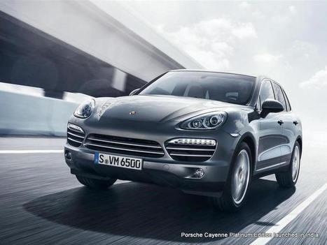 Porsche Cayenne Platinum Edition launched in India | AllOnAuto.com | New Cars and Bikes in India | allonauto.com | Scoop.it