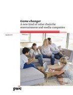 Game Changer: A new kind of value chain for entertainment and media companies | Premium Content Marketing | Scoop.it