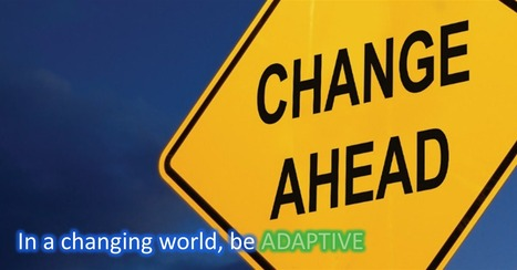 5 Steps For Leading Through Adaptive Change | On Leaders and Managers | Scoop.it