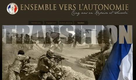 Ensemble vers l'autonomie. Cinq ans en Kapisa et Surobi | Armée de Terre | Curiosité Transmedia & Nouveaux Médias | Scoop.it