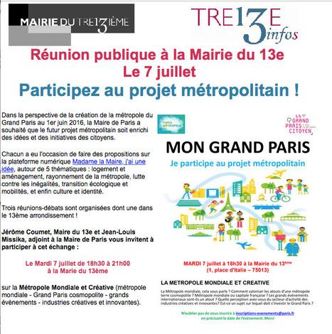 Mairie de Paris 13e : Réunion publique, le 7 juillet PARTICIPEZ au projet métropolitain ! | actions de concertation citoyenne | Scoop.it